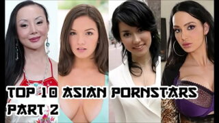 Top 10 Asian Pornstars Part 2